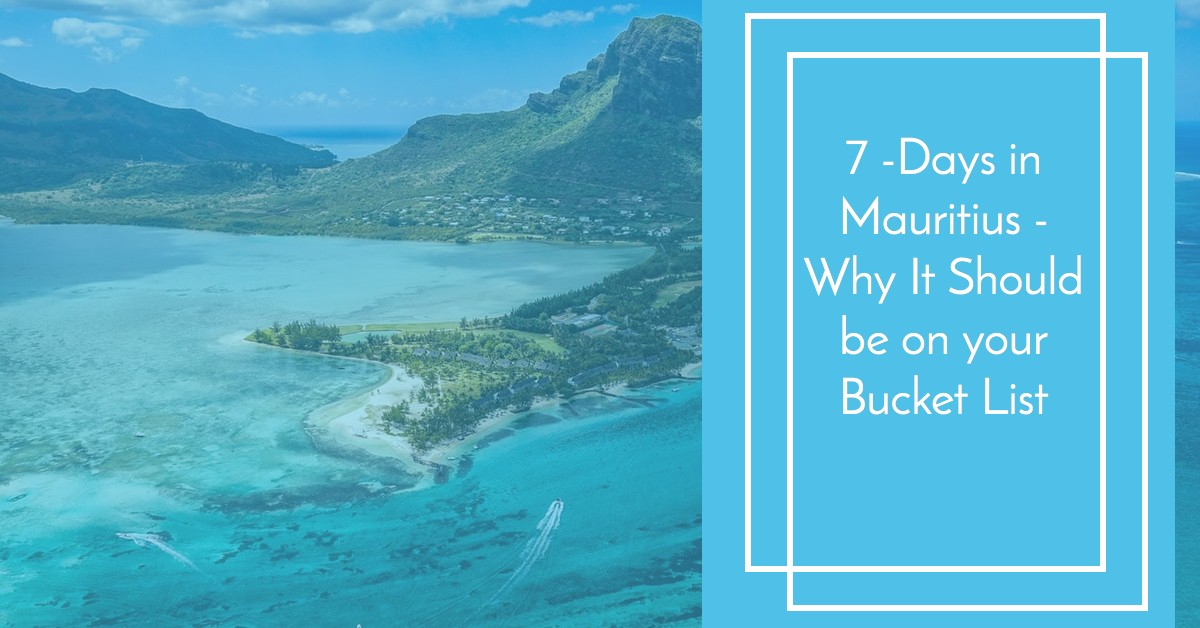 Is Mauritius on Your Bucket List
